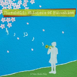 Threshold Fukushima