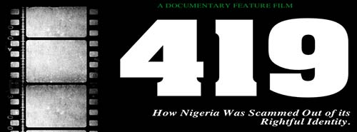 419: How Nigeria Was Scammed Out Of Its Rightful Identity