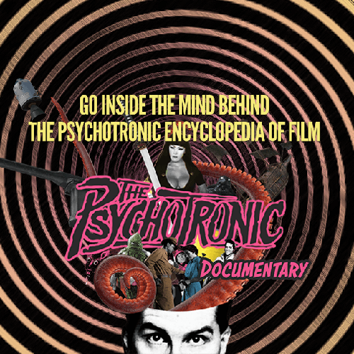 The Psychotronic Documentary