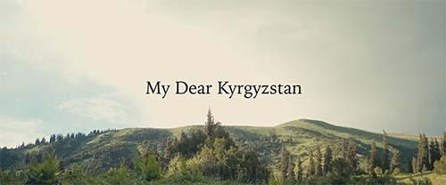 My Dear Kyrgyzstan